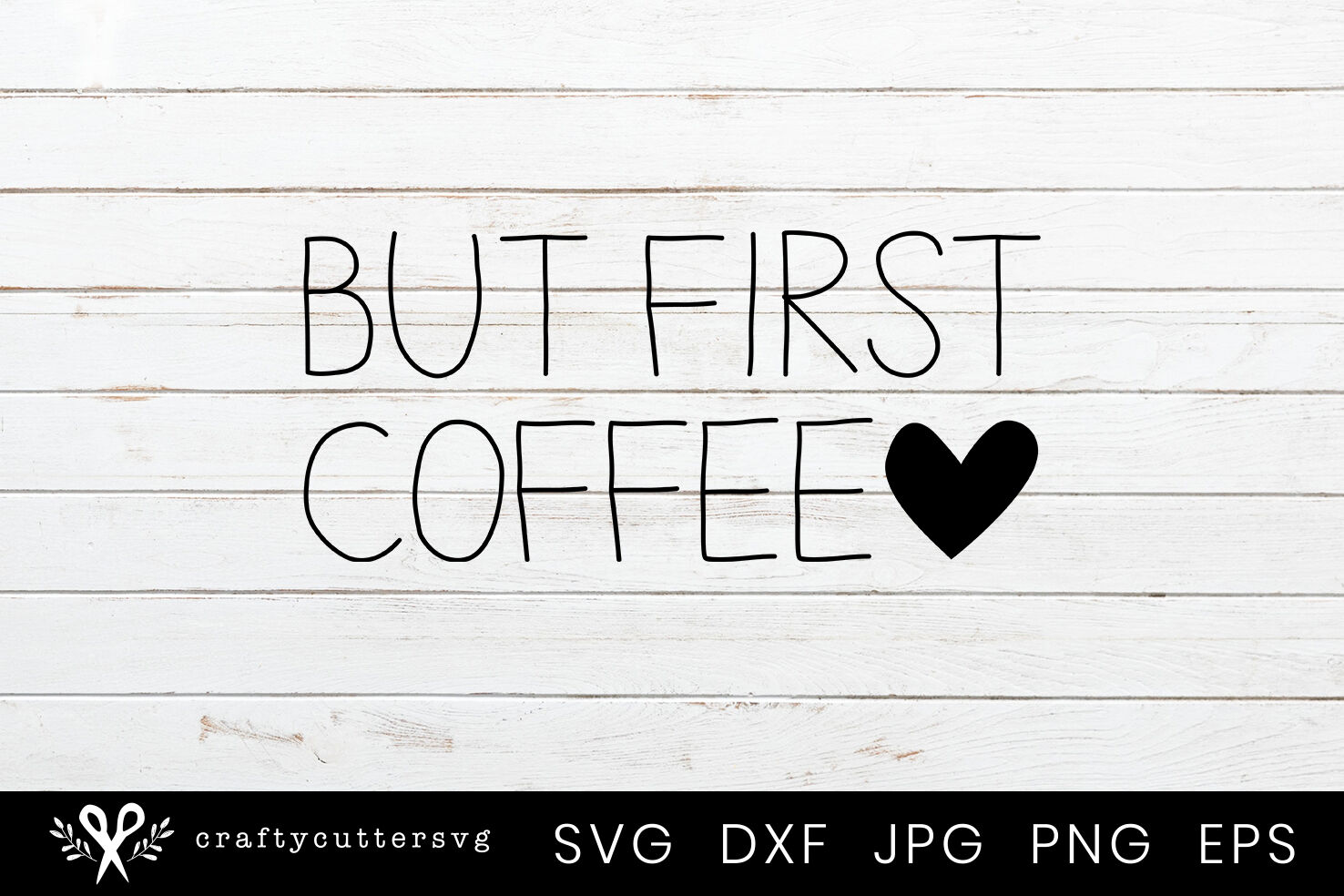 But First Coffee Svg Love Coffee Clipart Cutting Files By Crafty