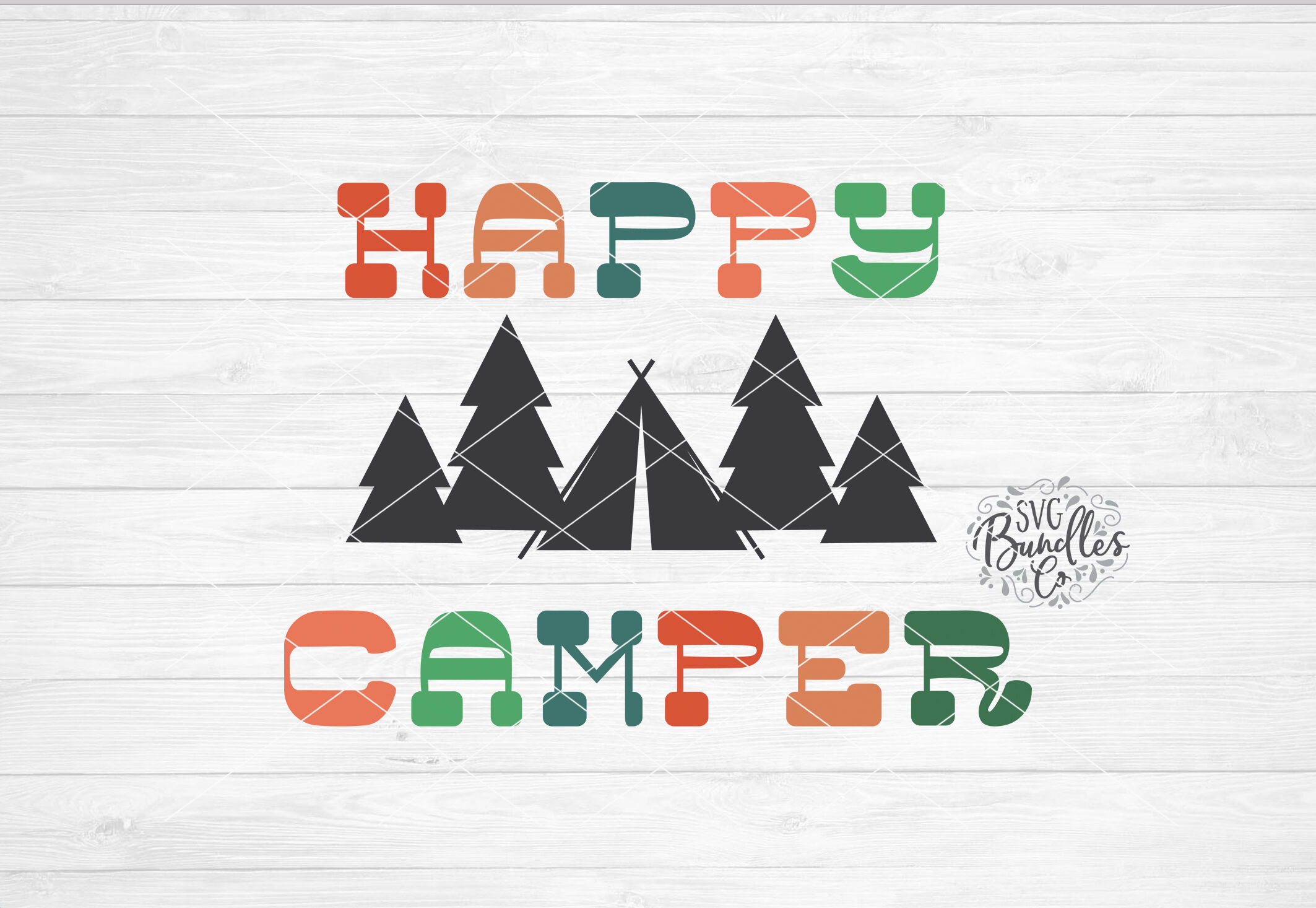 Happy Camper Svg Dxf Png By Svgbundlesco Thehungryjpeg Com