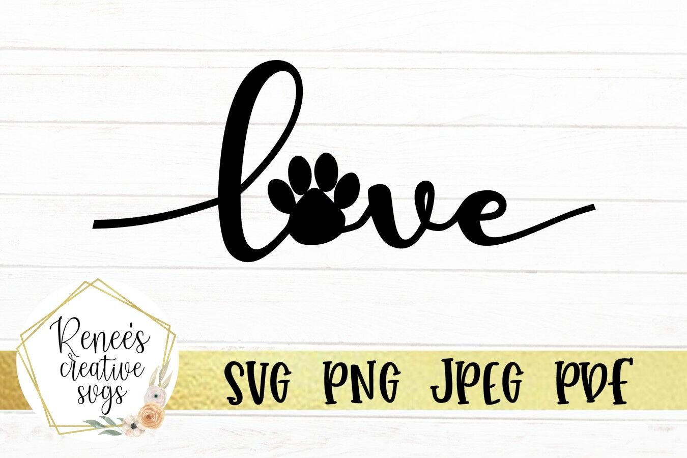 Love With Paw Print Love Svg Cutting File By Renee S Creative Svg S Thehungryjpeg Com