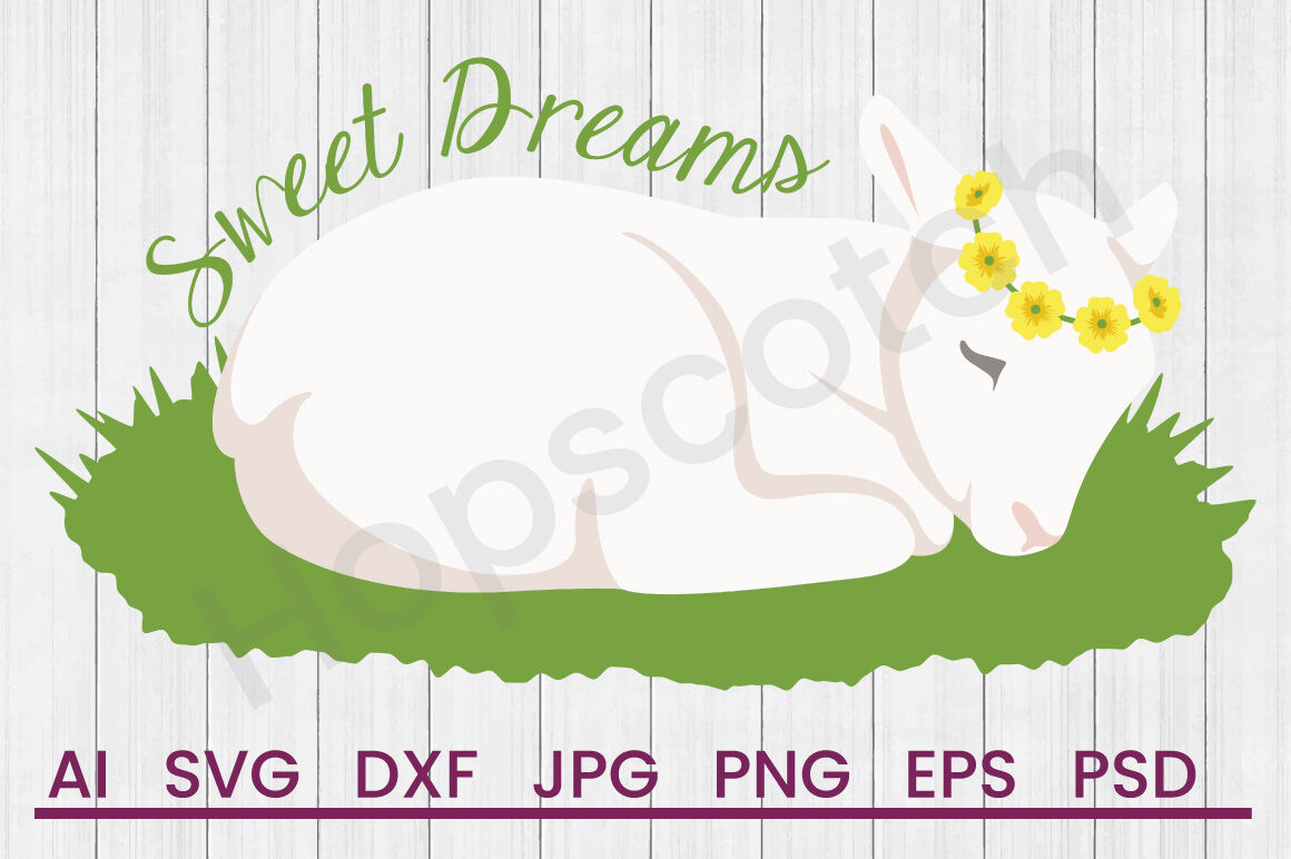 Sweet Dreams Svg File Dxf File By Hopscotch Designs