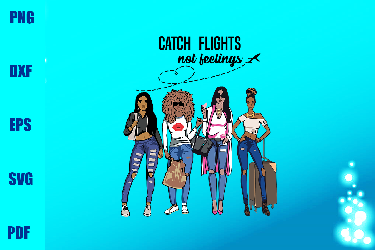 catch flights not feelings by leestore