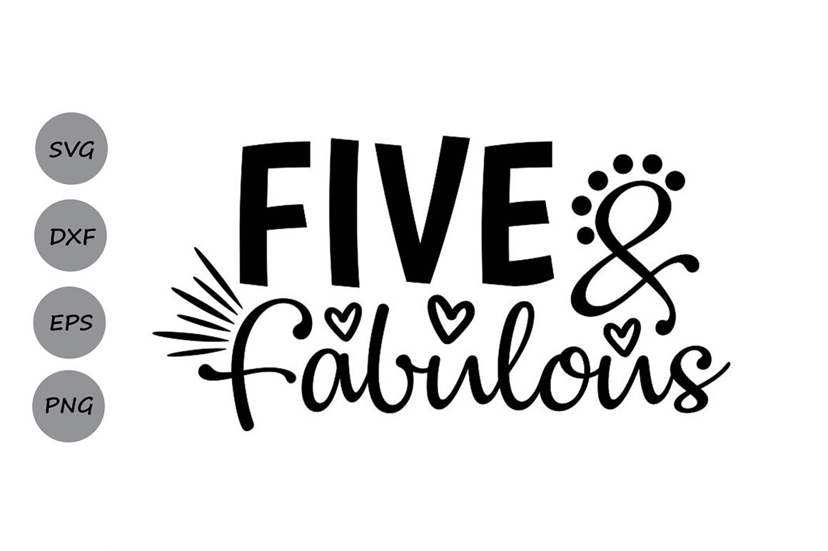 Five And Fabulous Svg Birthday Svg Fifth Birthday Svg 5th