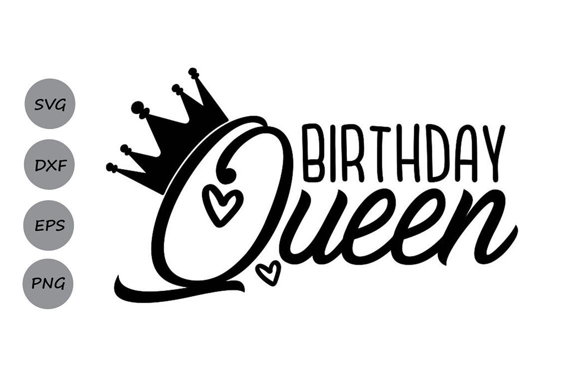Birthday Queen Svg Birtday Svg Birthday Girl Svg Girl S Birthday