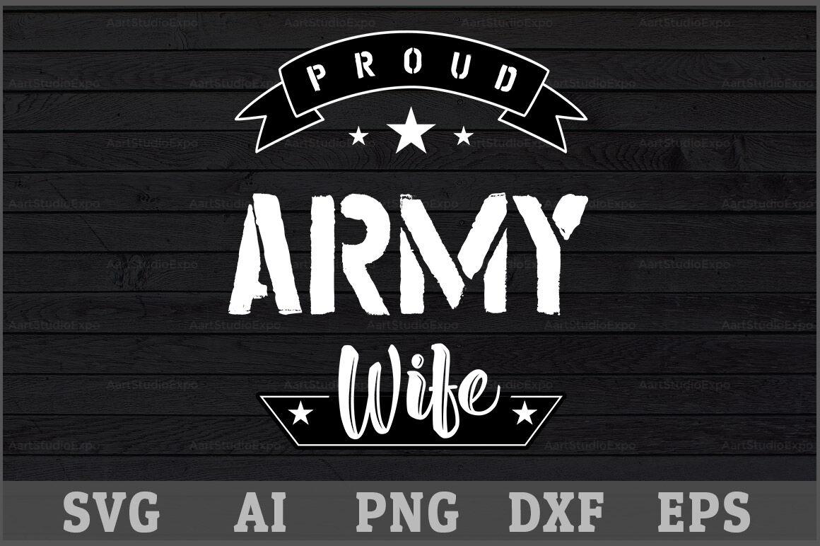 Proud Army Wife Svg Design By Creative Art Thehungryjpeg Com