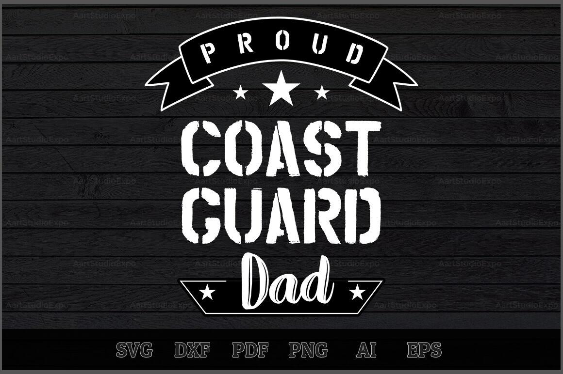 Proud Coast Guard Dad Svg Design By Creative Art Thehungryjpeg Com