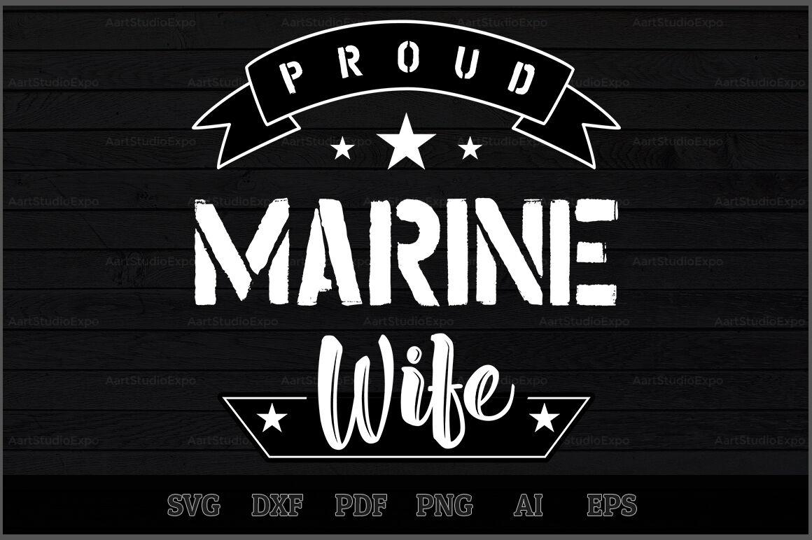 Proud Marine Wife Svg Design By Creative Art Thehungryjpeg Com