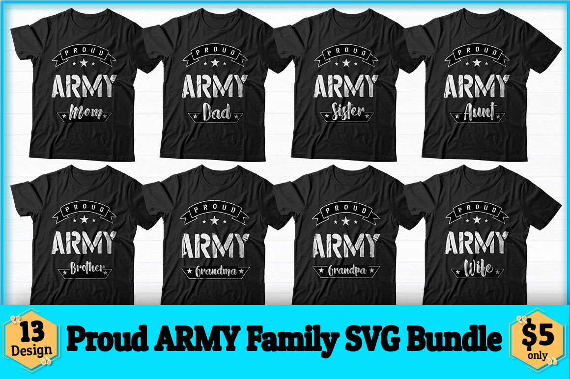 Proud Army Family Svg Design Bundle By Creative Art