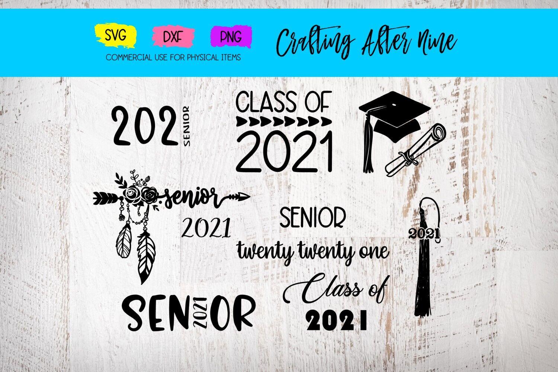 Senior 2021 Svg Graduation Bundle Diploma Graduation Cap Class