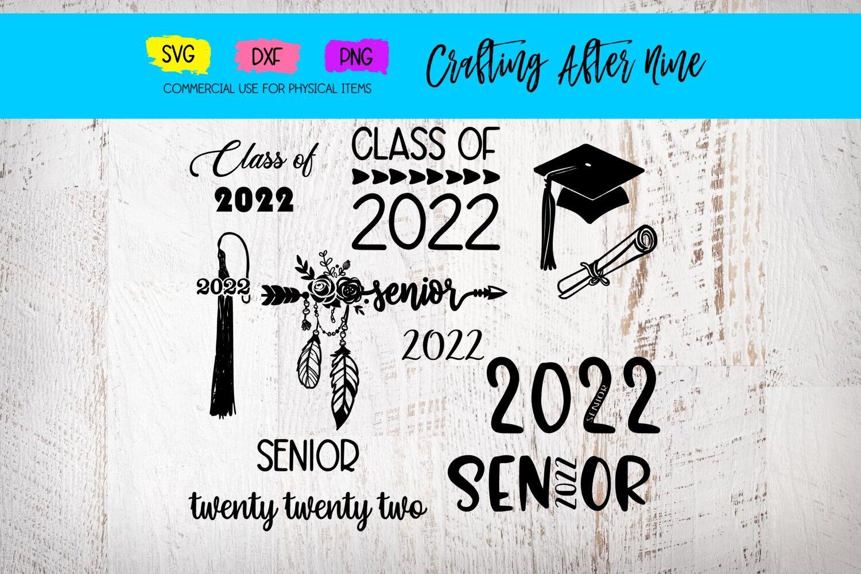 Senior 2022 Svg Graduation Bundle Diploma Graduation Cap Class