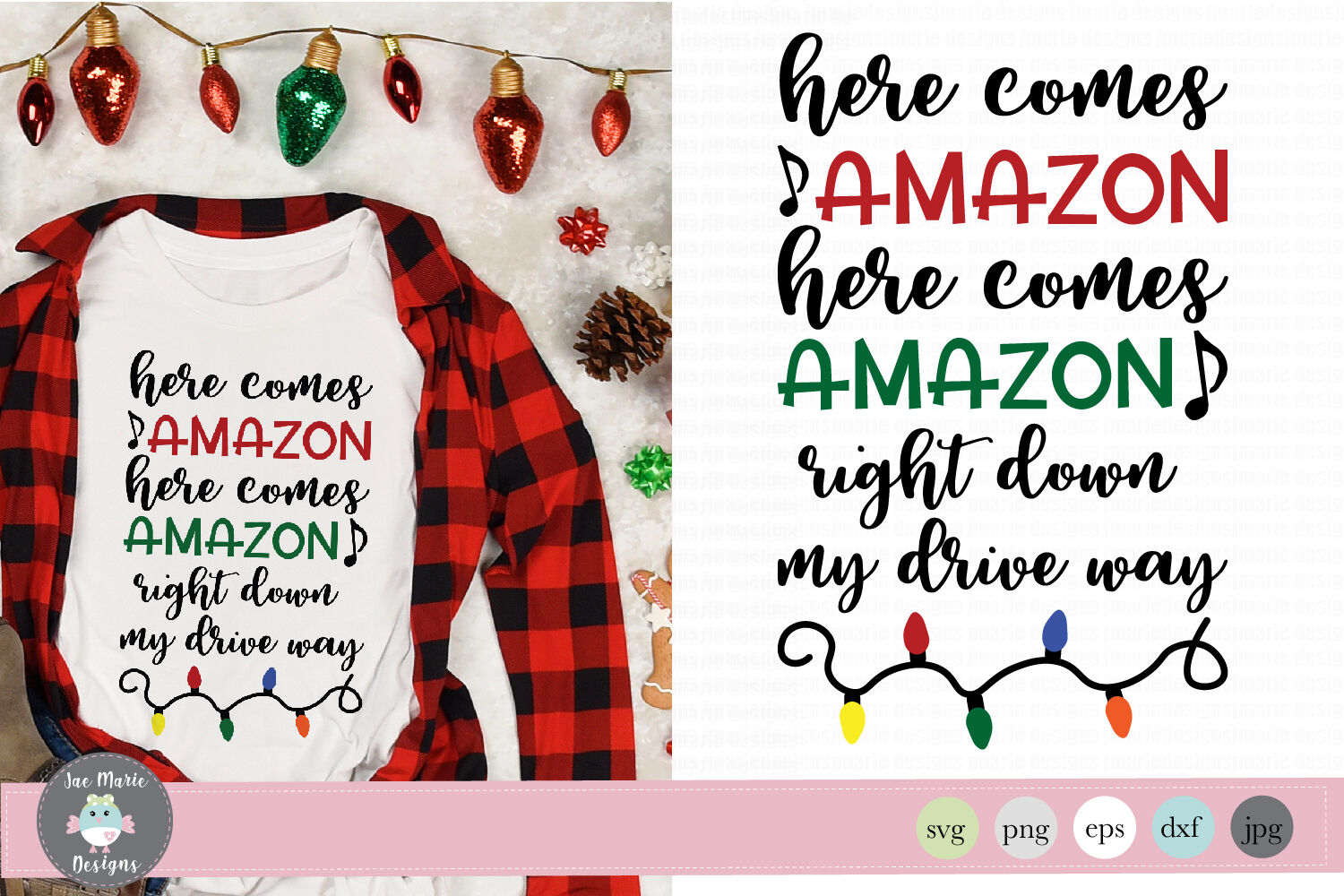 Here Comes Amazon Svg Funny Christmas Svg By Jae Marie Digital