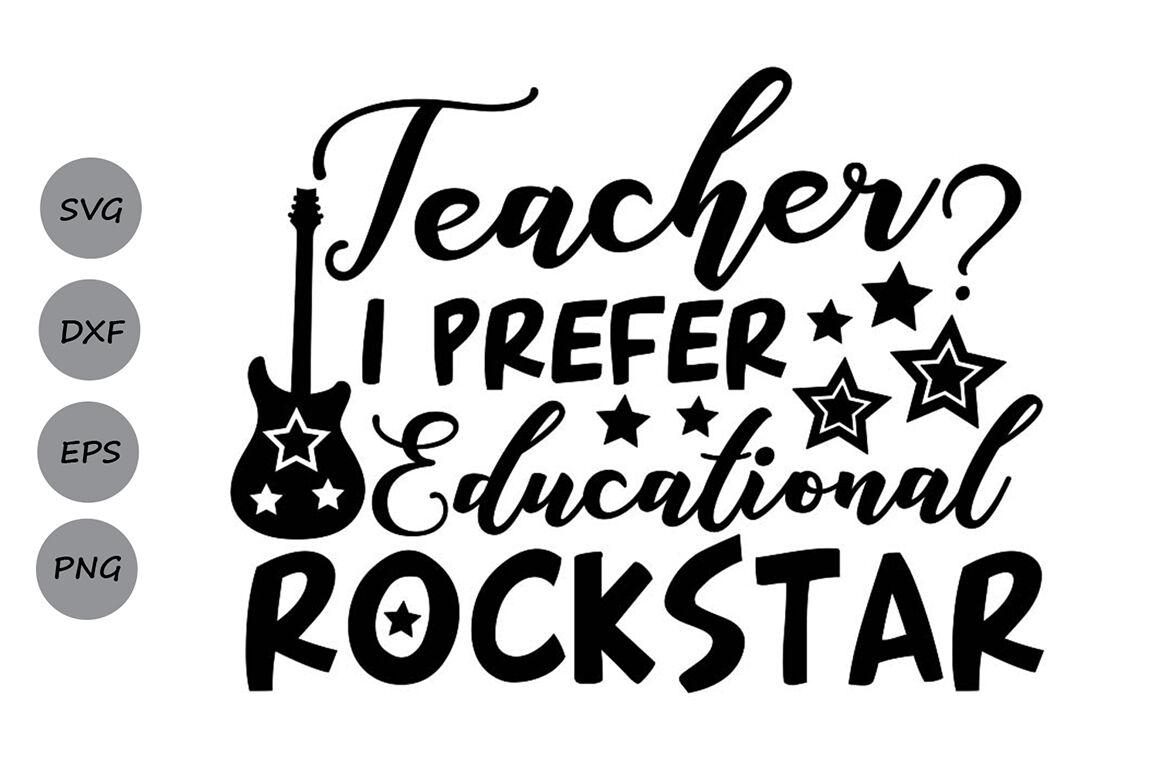 Teacher I Prefer Educational Rockstar Svg Teacher Svg School Svg