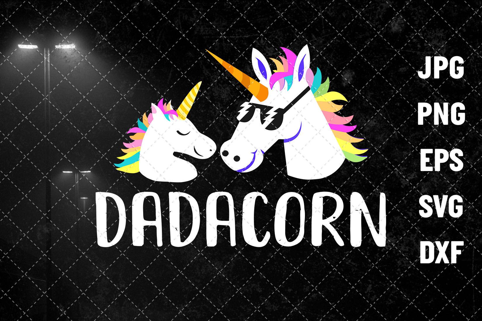 Dadacorn Svg Unicorn Svg Unicorn Lover I Believe In Unicorn By