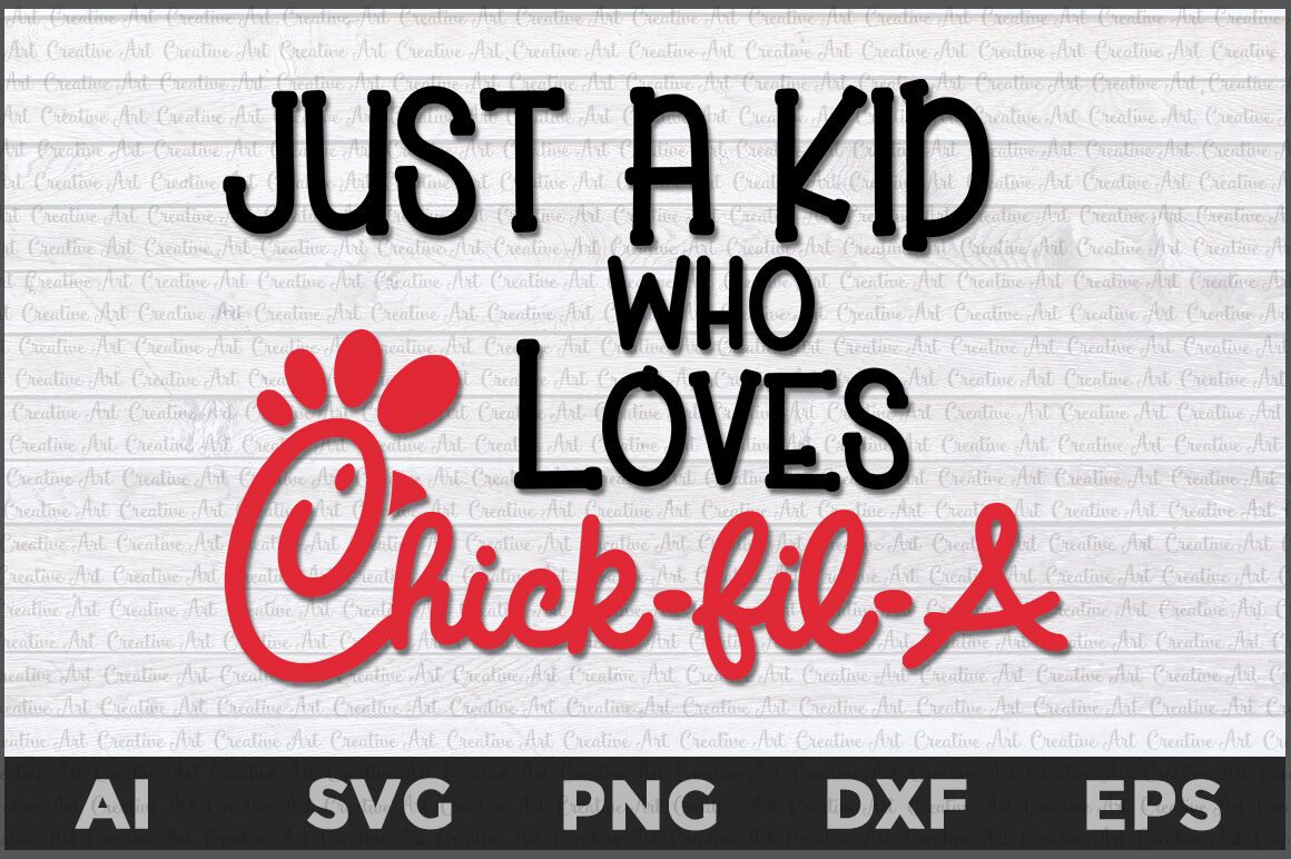 Just a Kids Who Loves Chick fil a svg, Thick fil a svg