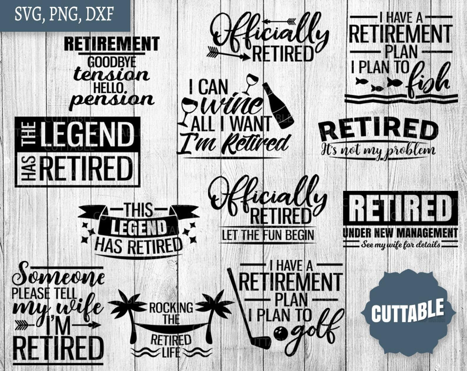 Retirement Svg Retired Cut Files Retirement Quote Bundle By