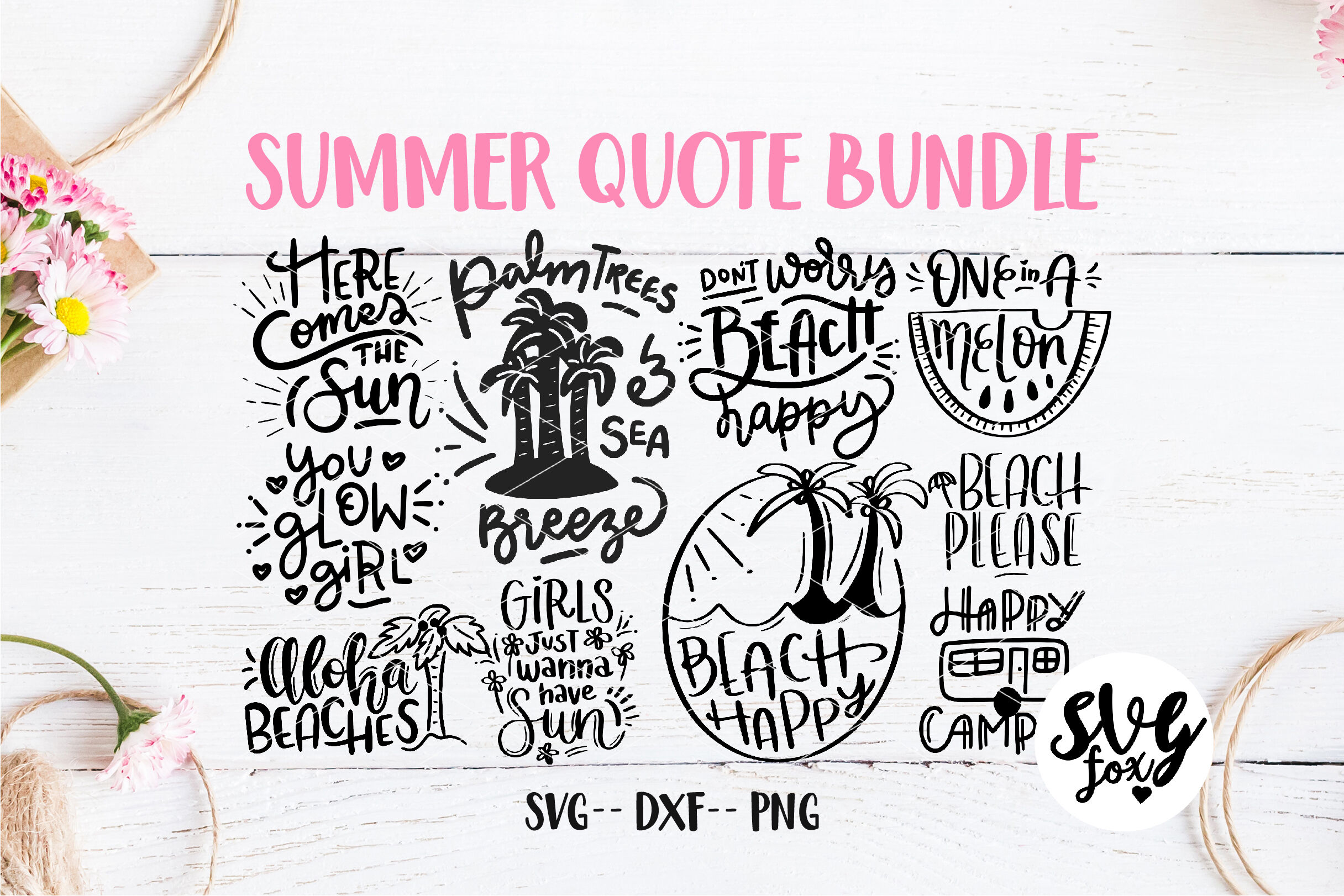 Summer Hand Lettered Quote Svg Dxf Png Bundle By Svgfox