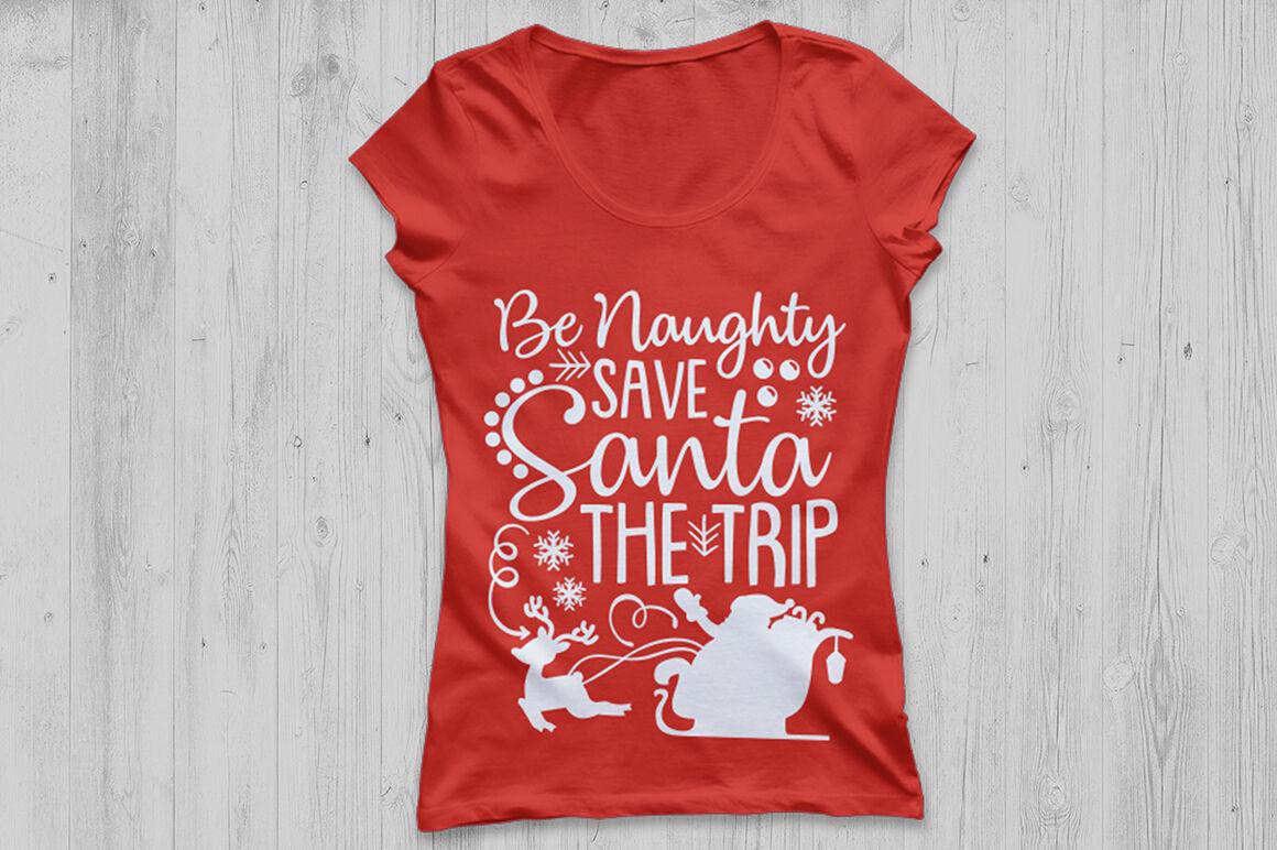 Be Naughty Save Santa The Trip Svg Christmas Svg Santa Svg By
