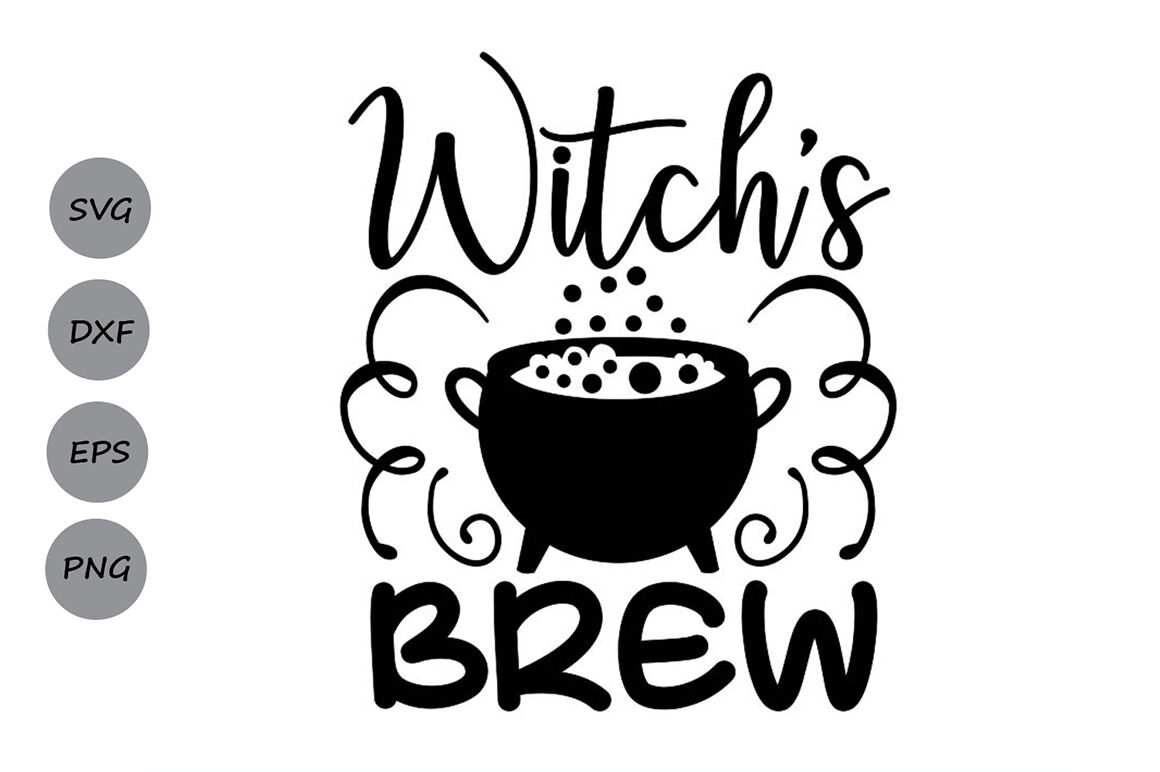 Witch S Brew Svg Halloween Svg Witch Svg Coffee Svg Spooky Svg