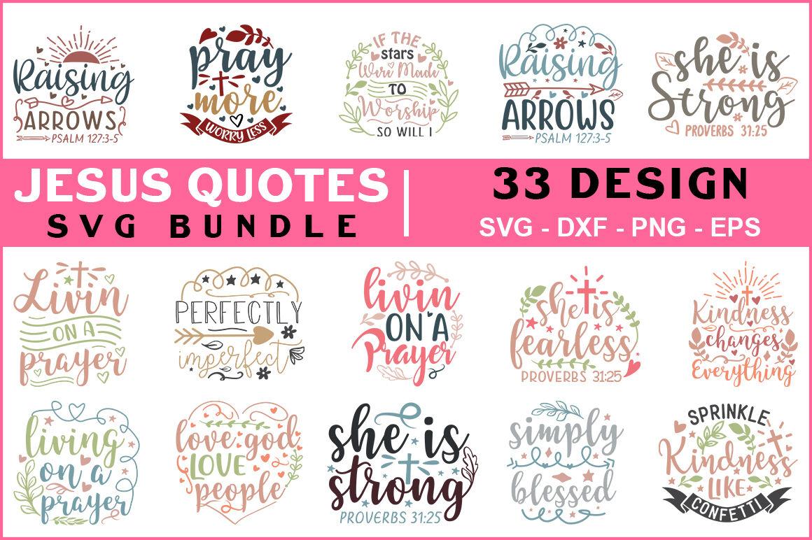 Jesus Quotes Svg Bundle By Teewinkle Thehungryjpeg Com