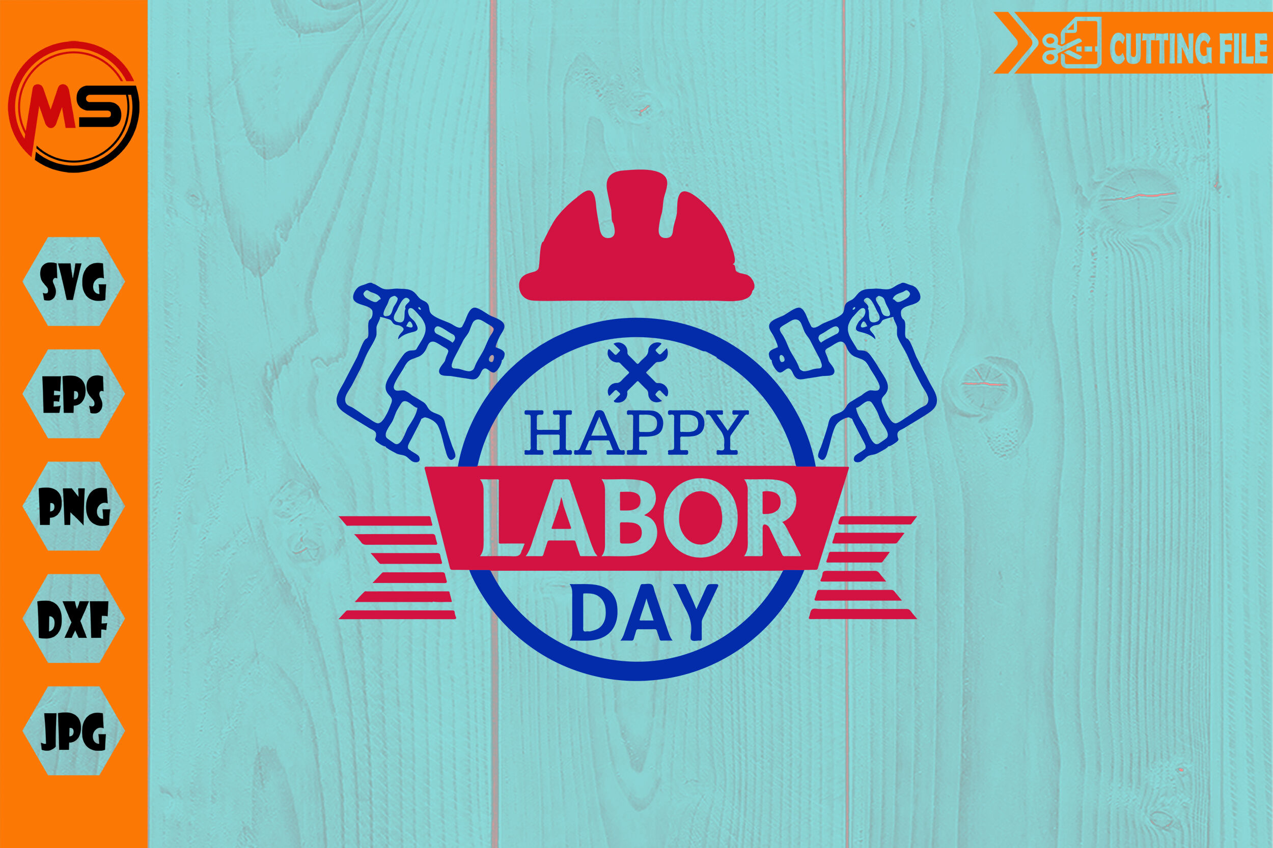 Happy Labor Day Svg Png Eps File For Cricut And Silhouette