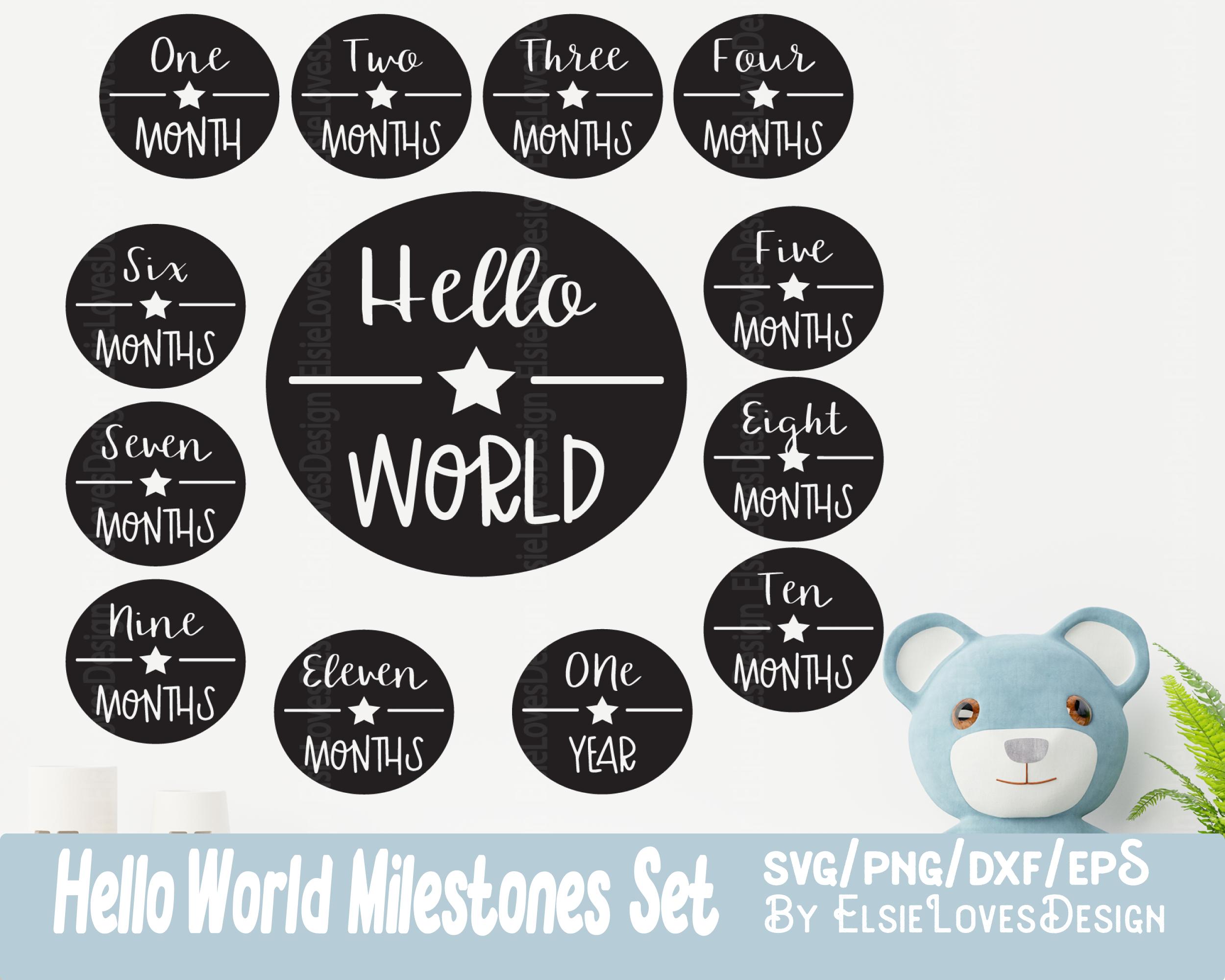 Baby Milestones Hello World Svg Files By Elsielovesdesign Thehungryjpeg Com