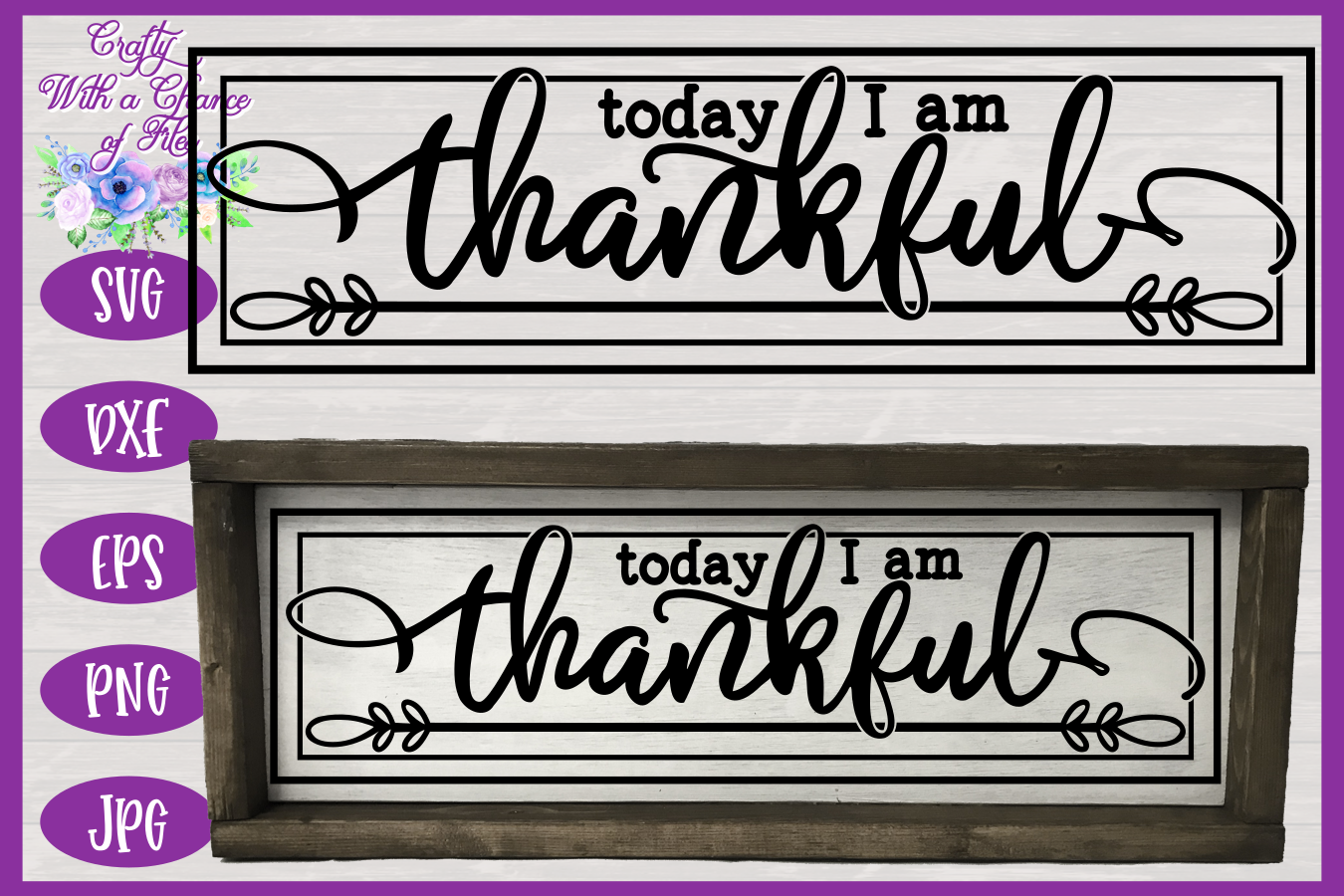 Today I Am Thankful Svg Thanksgiving Svg Farmhouse Sign Svg By