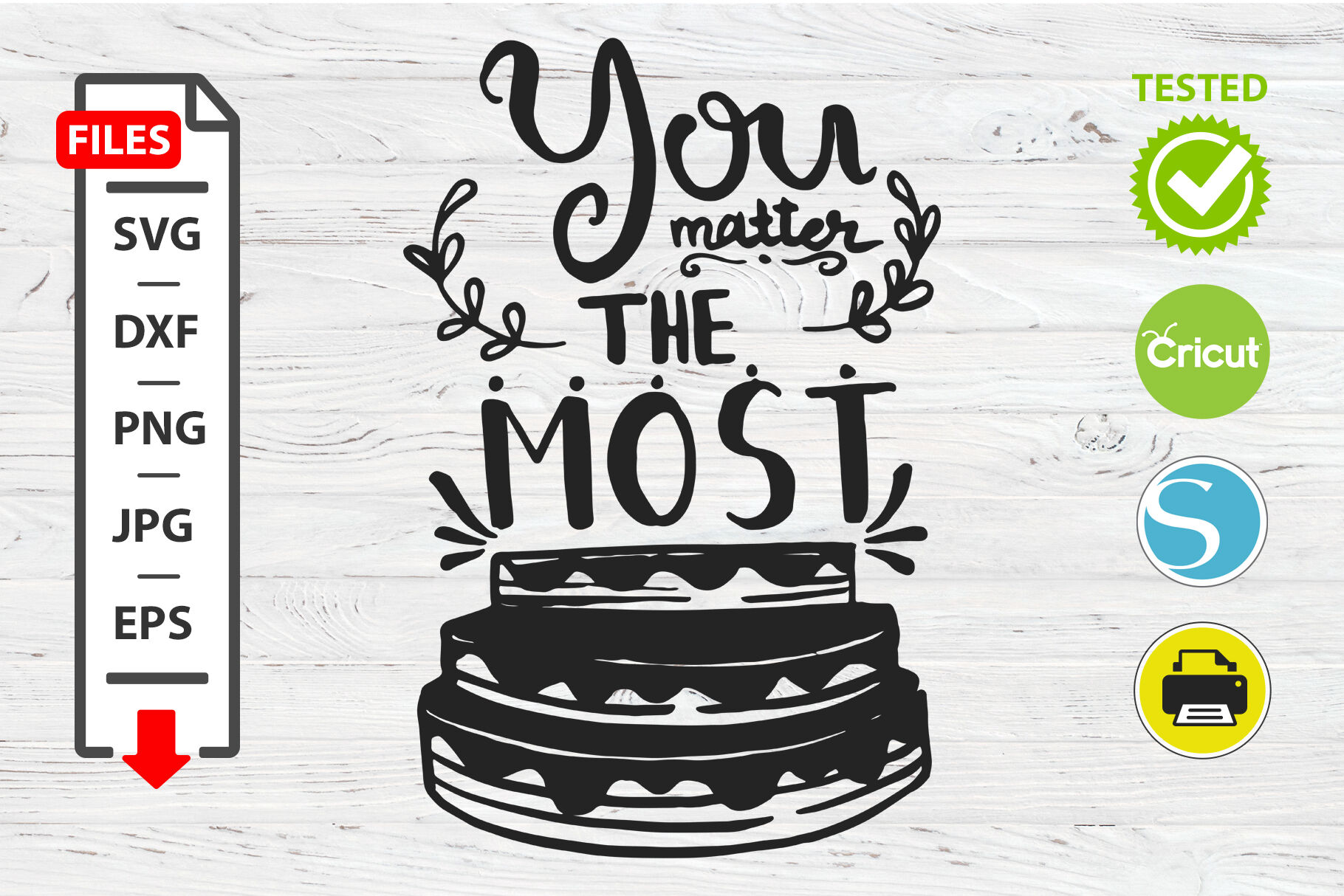 You Matter The Most Motivational Quote Svg Cricut Silhouette