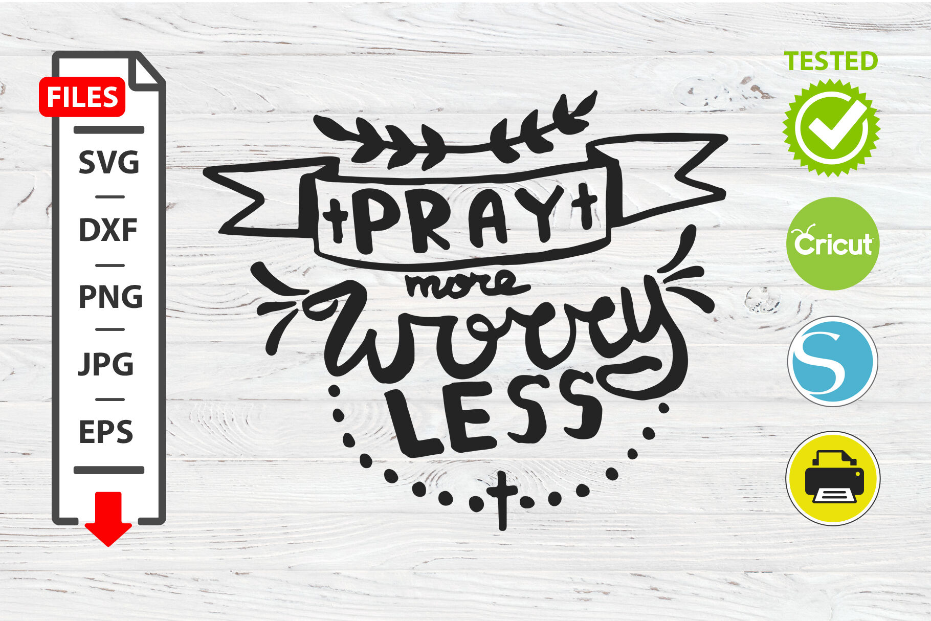 Pray More Worry Less Motivational Quote Svg Cricut Silhouette