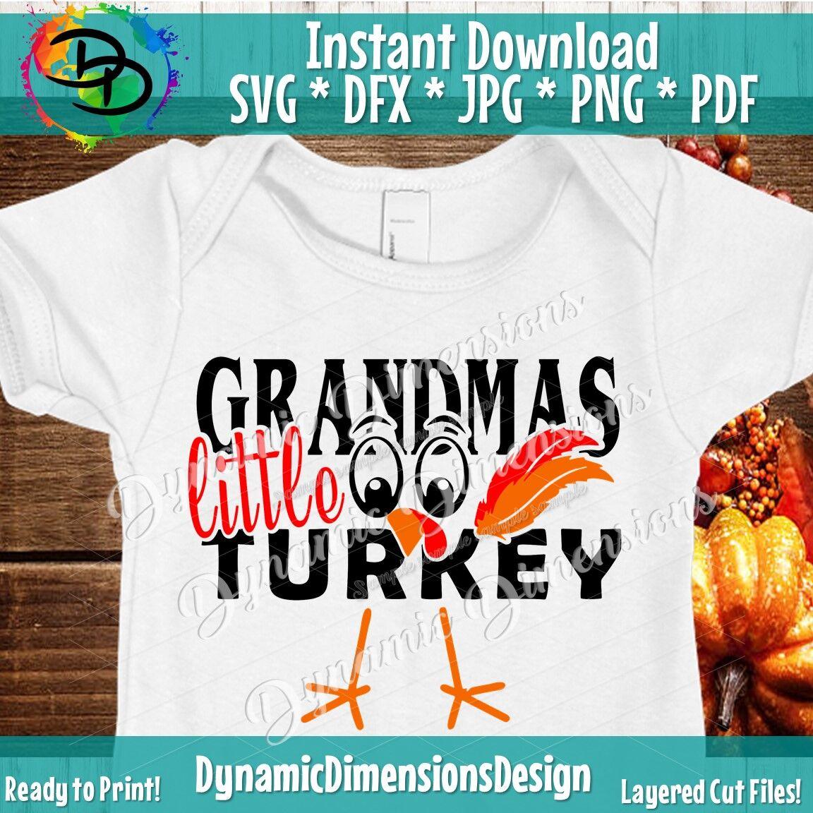 Grandmas Little Turkey Svg File Thanksgiving Svg Thanksgiving