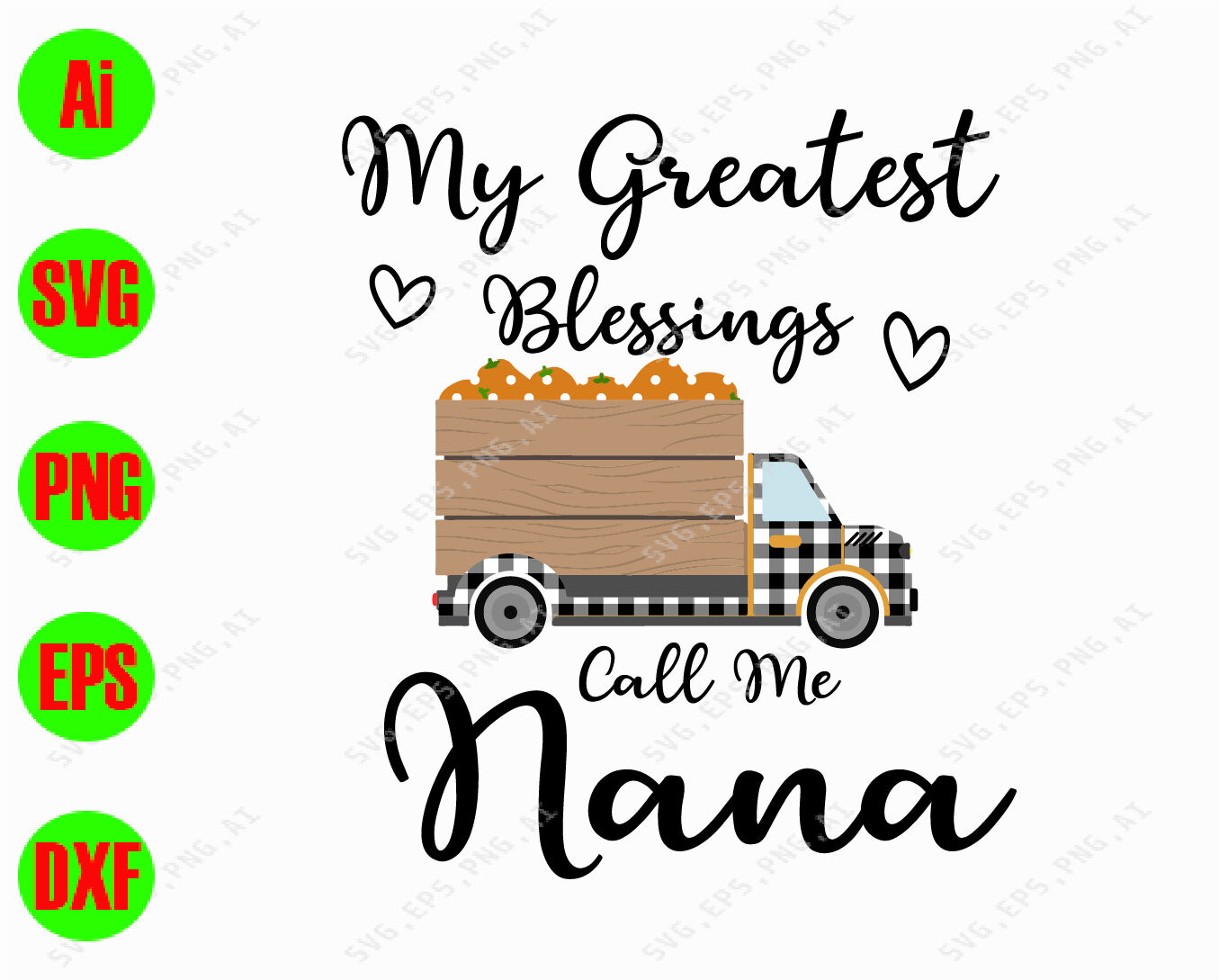 My Greatest Blessings Call Me Nana Svg Dxf Eps Png Digital
