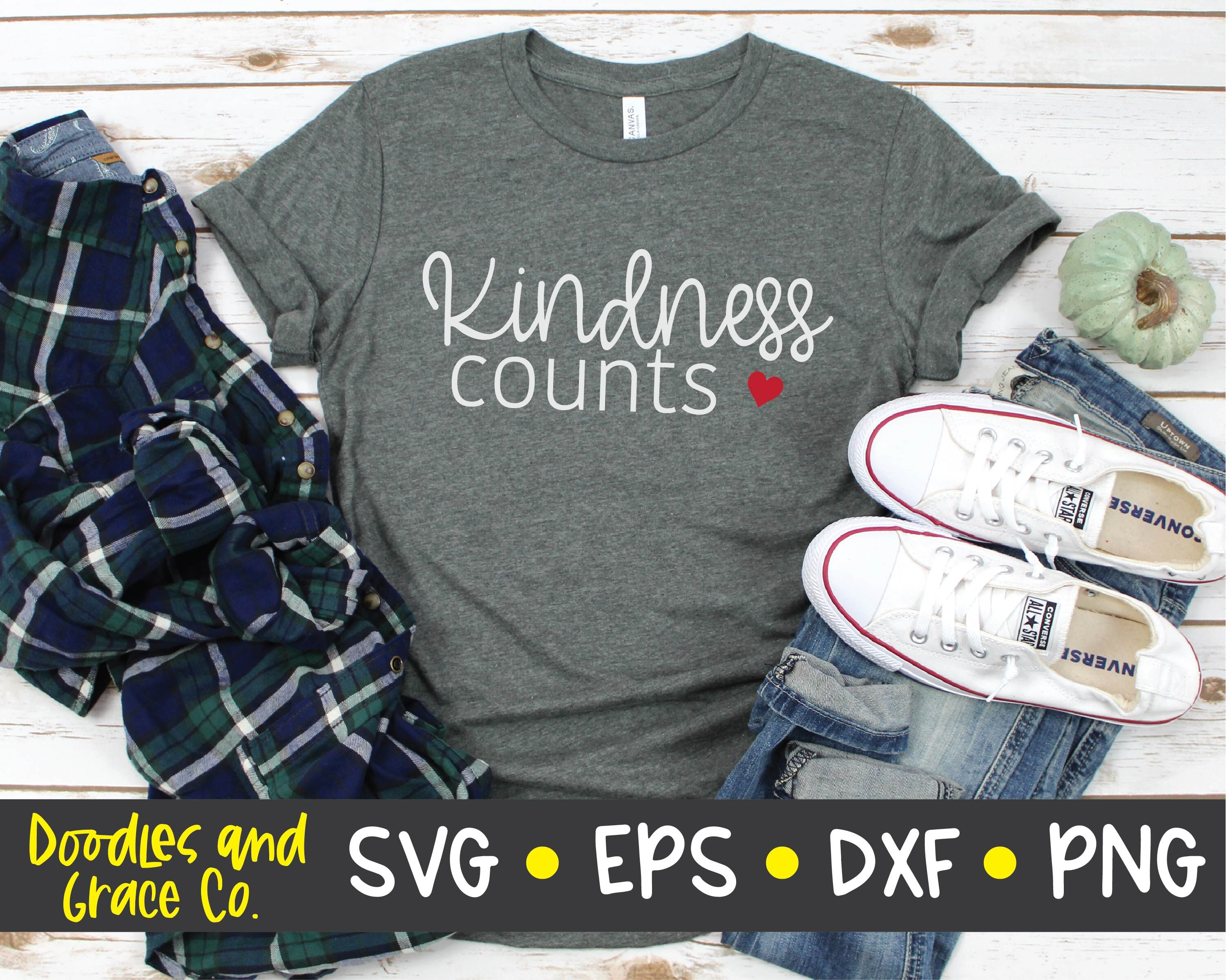 Kindness Counts Svg Be Kind Quote Svg Dxf Png Eps By