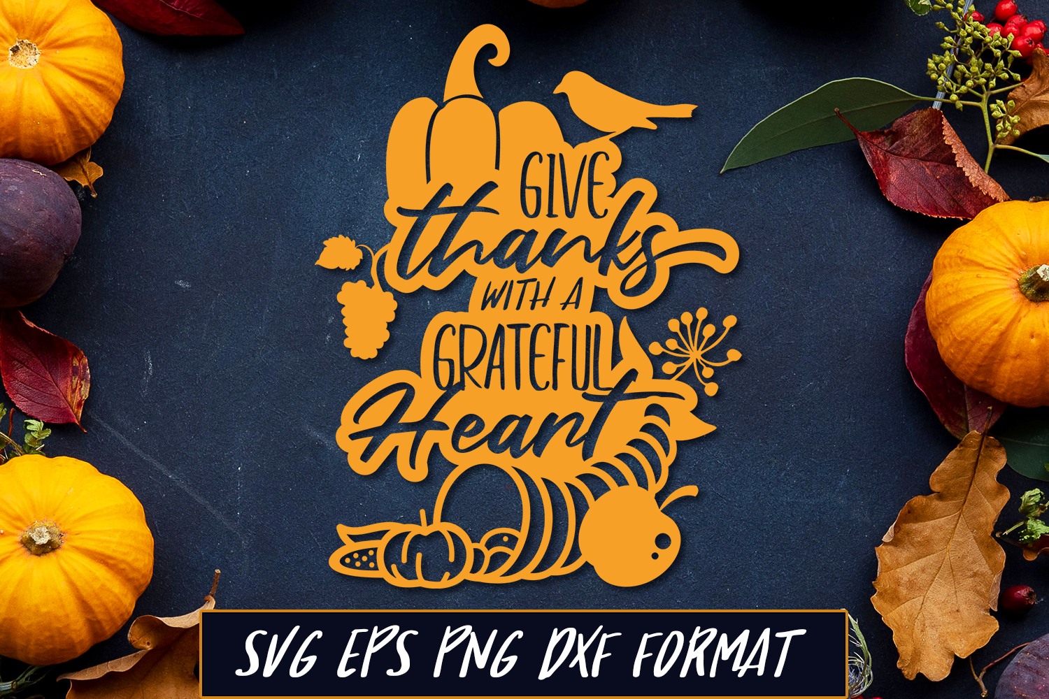 Give Thanks With A Grateful Heart Thanksgiving Svg Cut File By Craft N Cuts Thehungryjpeg Com