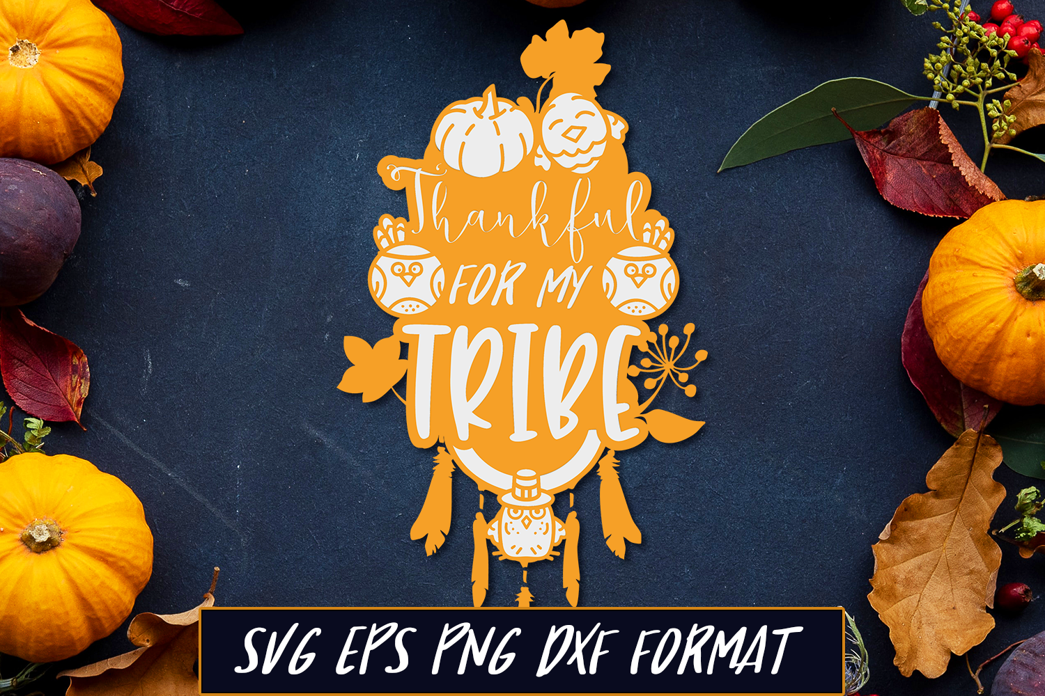 Thankful For My Tribe Thanksgiving Svg Cut File By Craft N Cuts Thehungryjpeg Com