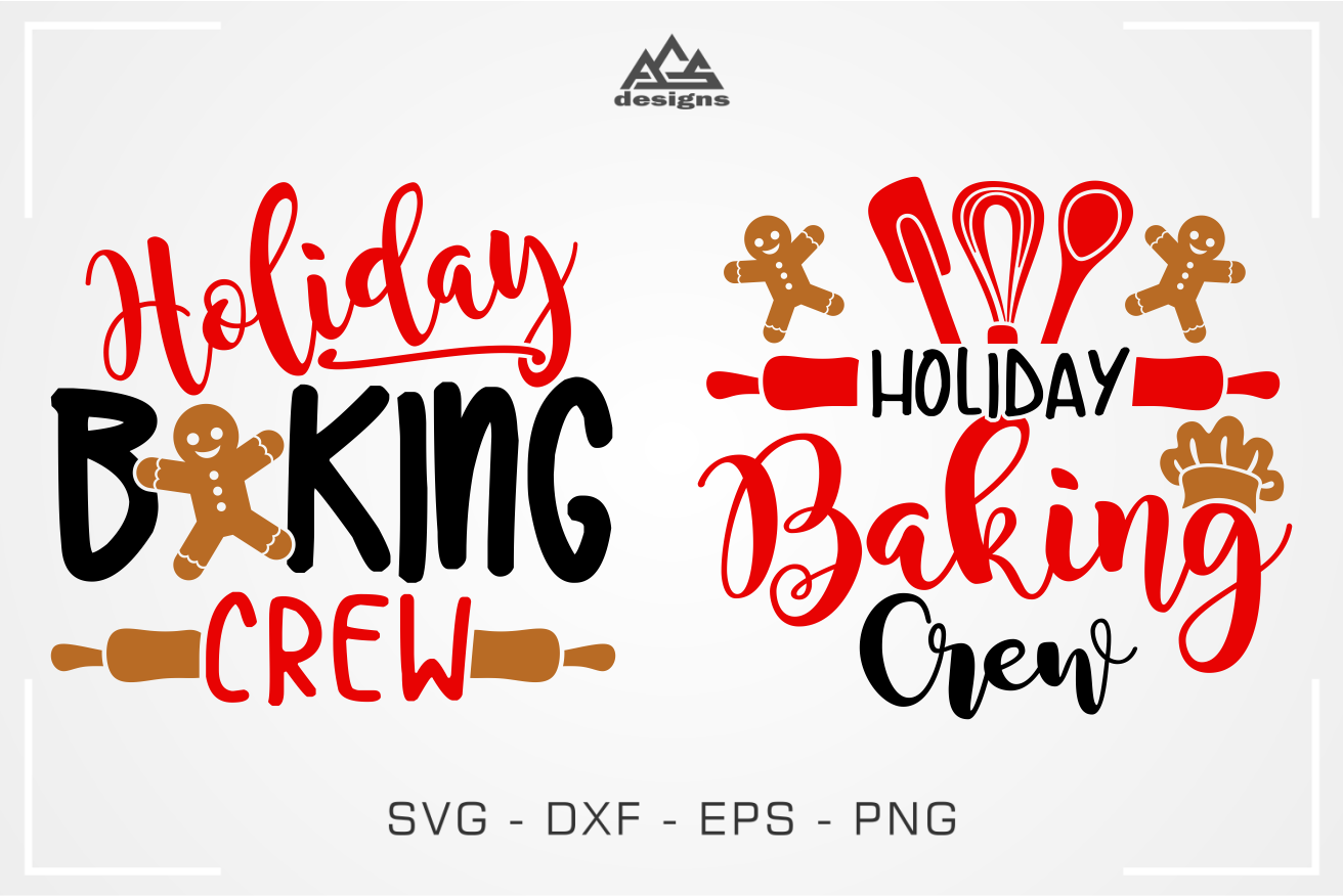 Holiday Baking Crew Svg Design By Agsdesign Thehungryjpeg Com