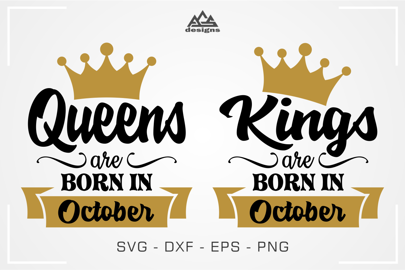 Born In October King Queen Svg Design By Agsdesign Thehungryjpeg Com