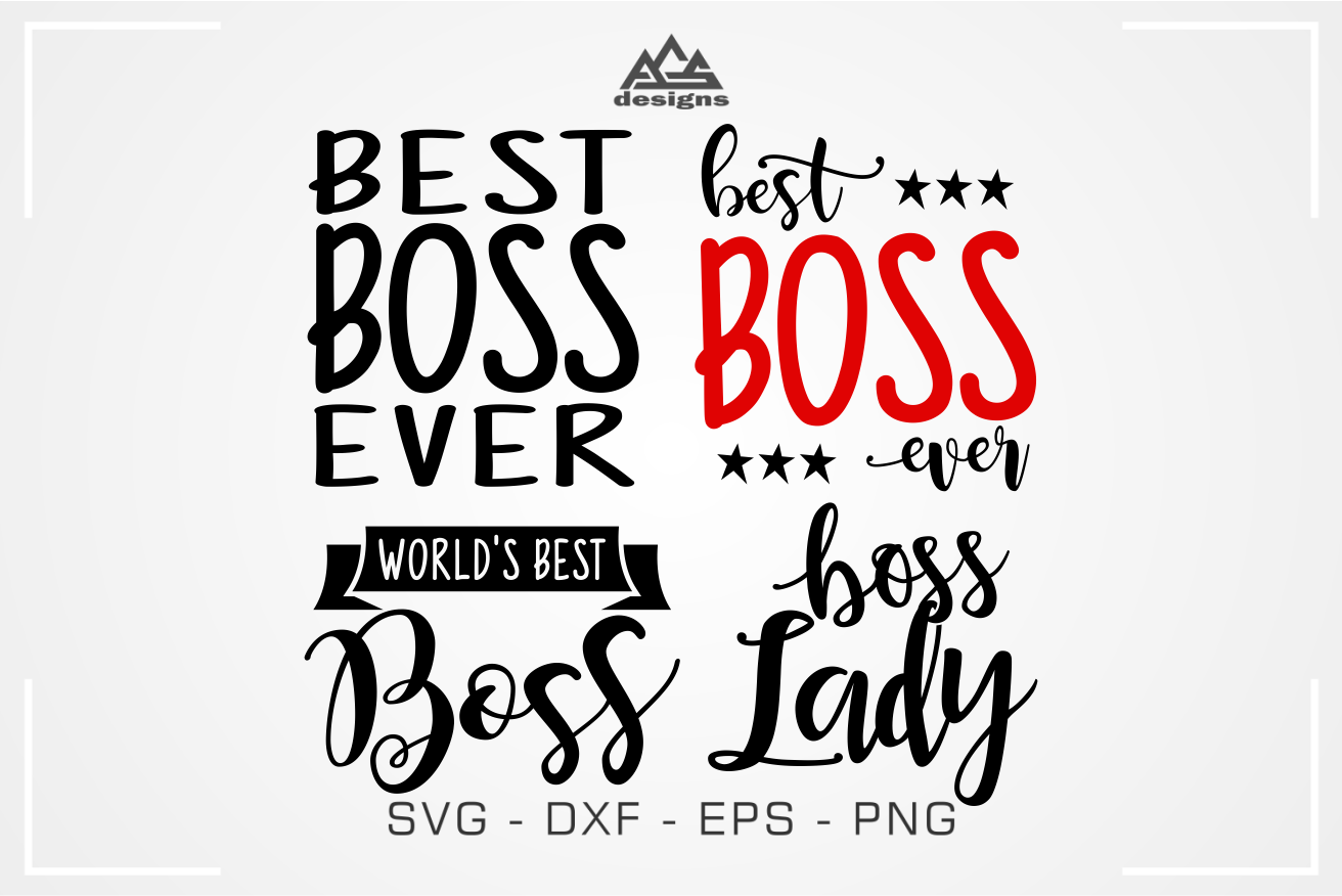 Boss Day Best Boss Boss Lady Svg Design By Agsdesign