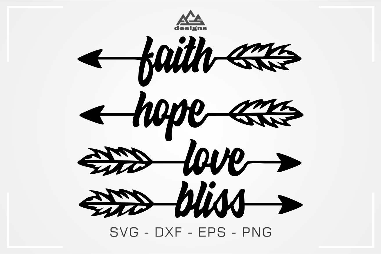 Faith Hope Love Arrows Svg Design By Agsdesign Thehungryjpeg Com