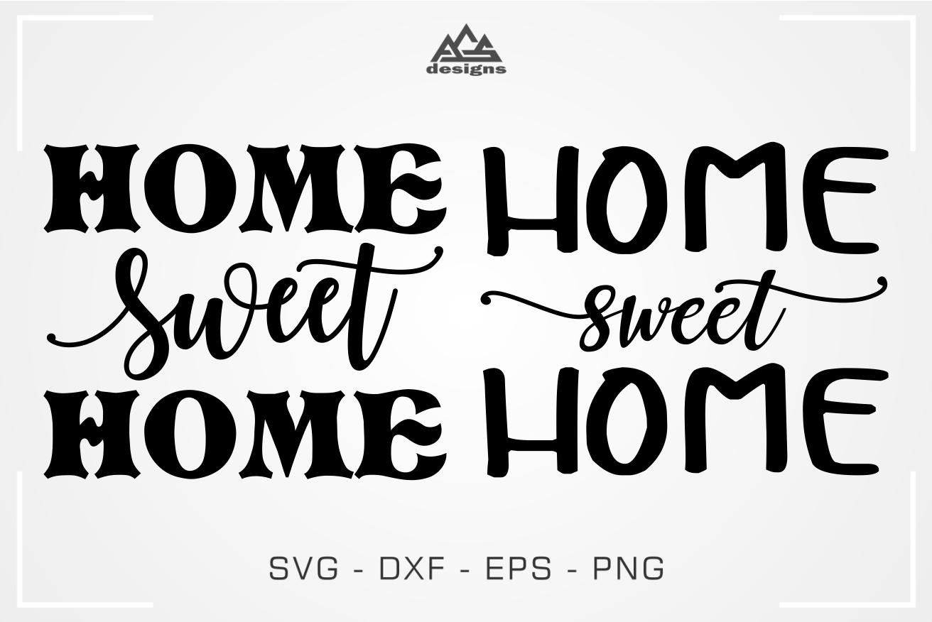 Home Sweet Home Svg Design By Agsdesign Thehungryjpeg Com