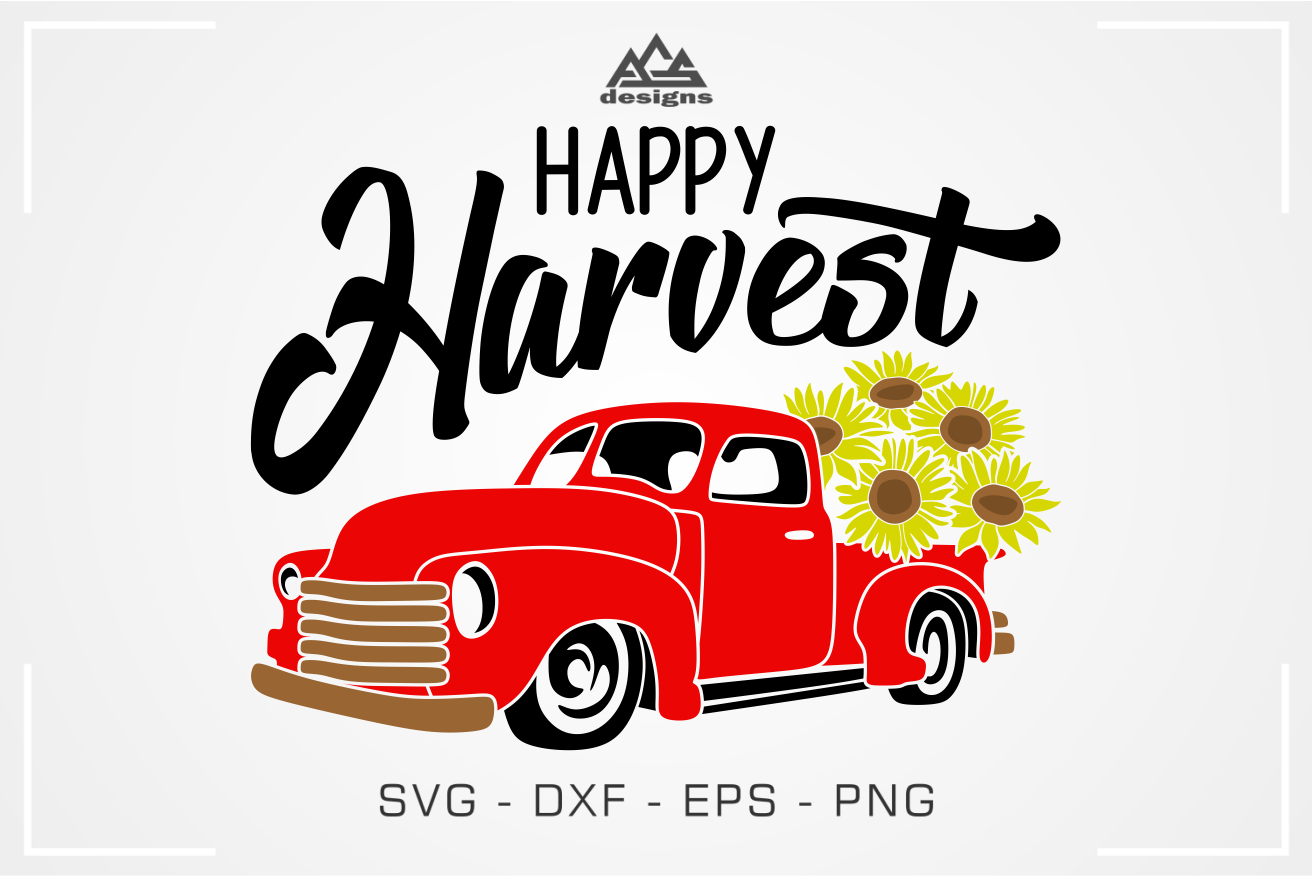 Happy Harvest Truck Sun Flower Fall Svg Design By Agsdesign
