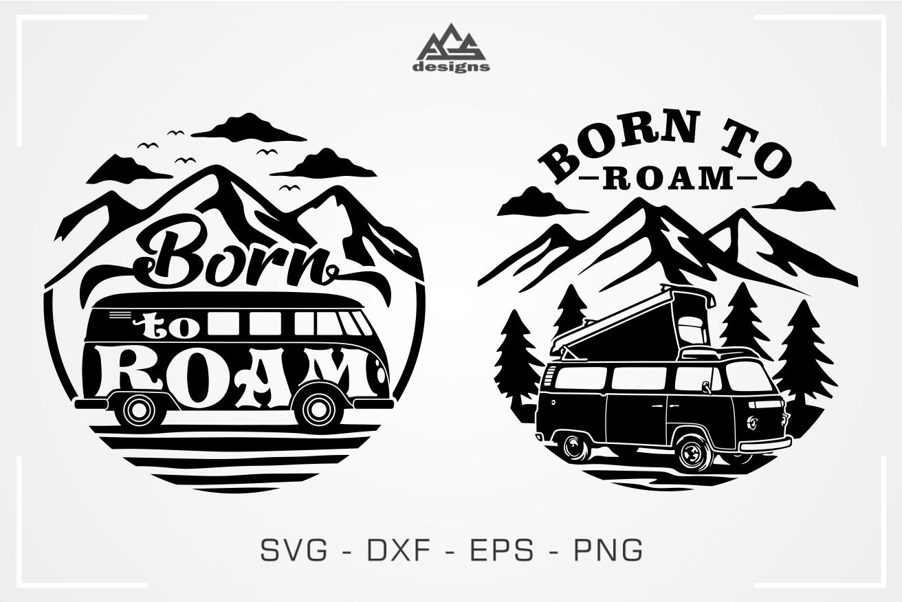 Born To Roam Camper Svg Design By Agsdesign Thehungryjpeg Com