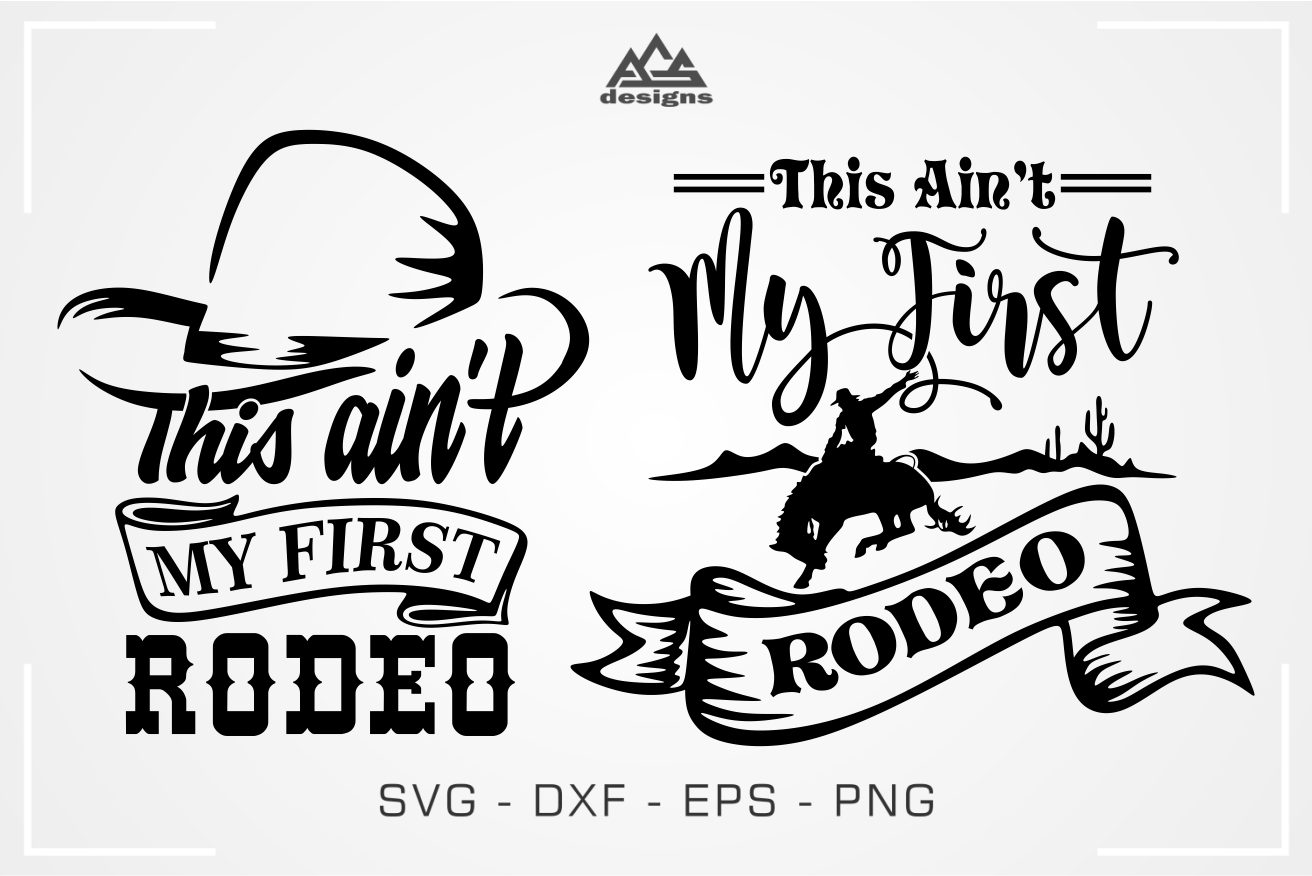 Rodeo Ain T My First Svg Design By Agsdesign Thehungryjpeg Com