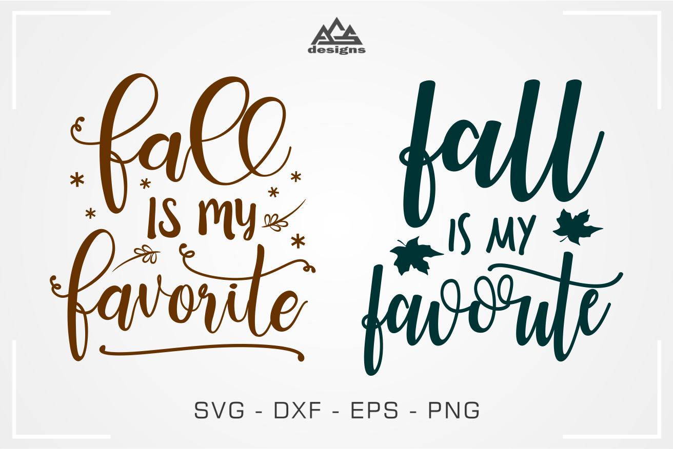 Fall Is My Favorite Svg Design By Agsdesign Thehungryjpeg Com