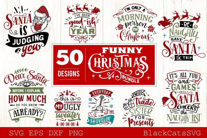 Funny Christmas Svg Bundle 50 Designs By Blackcatssvg