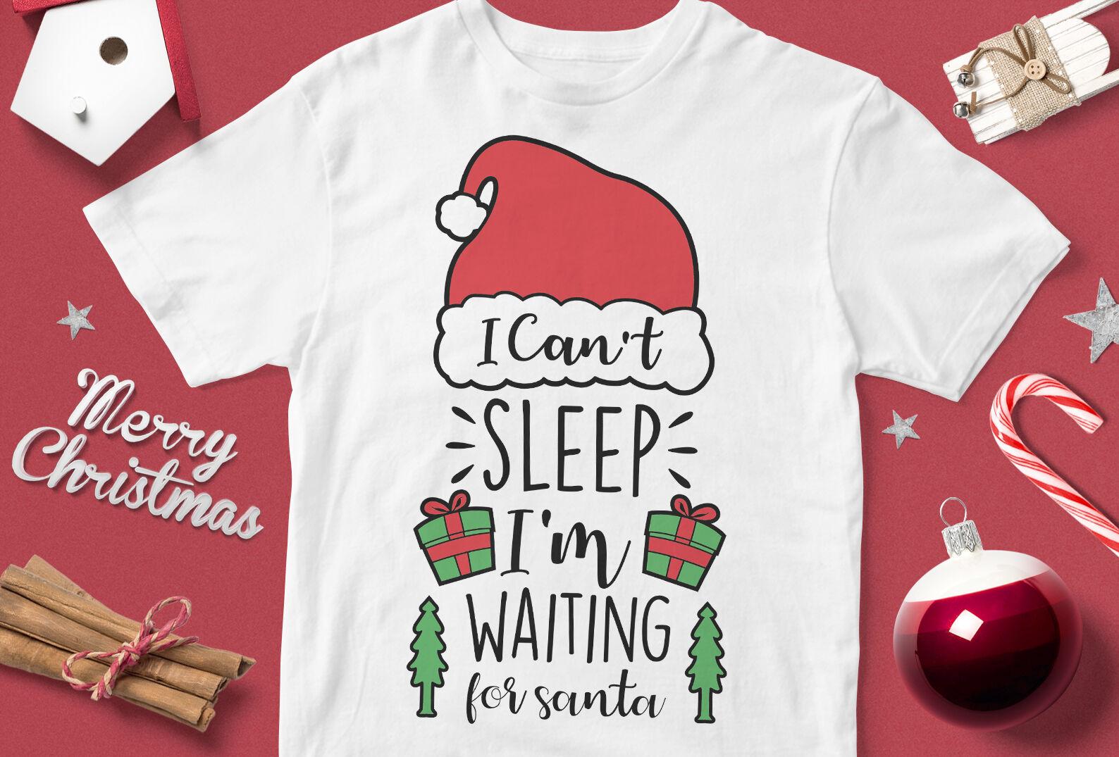 Download I Can't Sleep I'm Waiting For Santa Svg Design