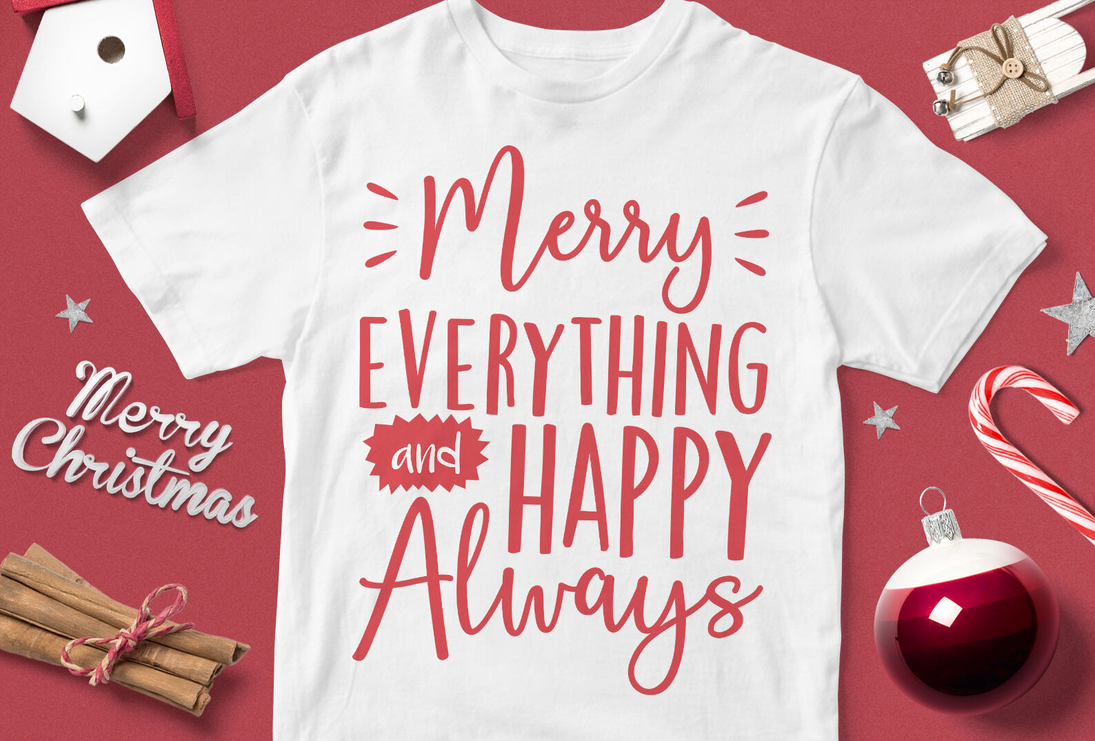 Merry Evething And Happy Always Funny Christmas Quotes Svg By