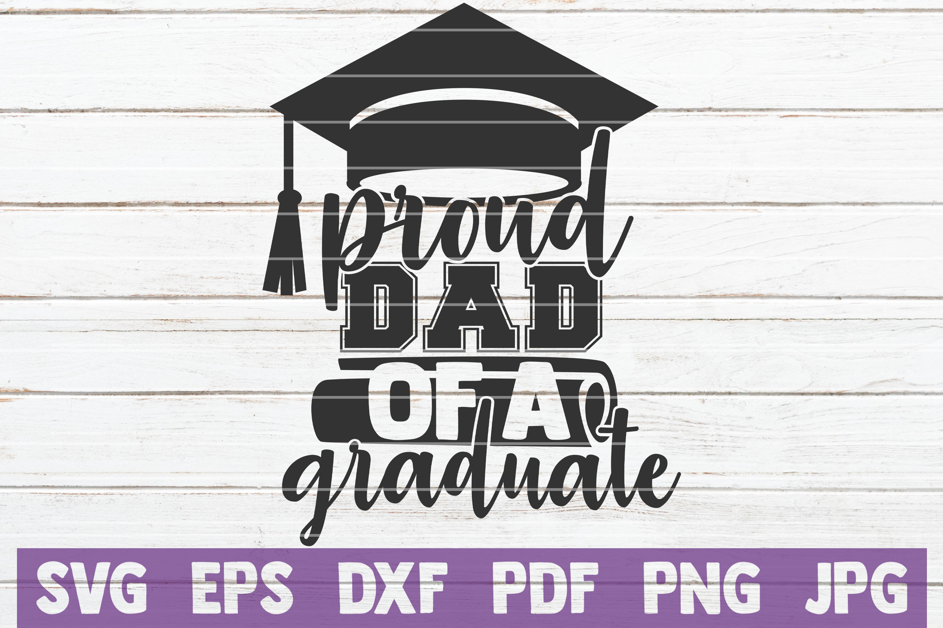 Proud Dad Of A Graduate Svg Cut File By Mintymarshmallows