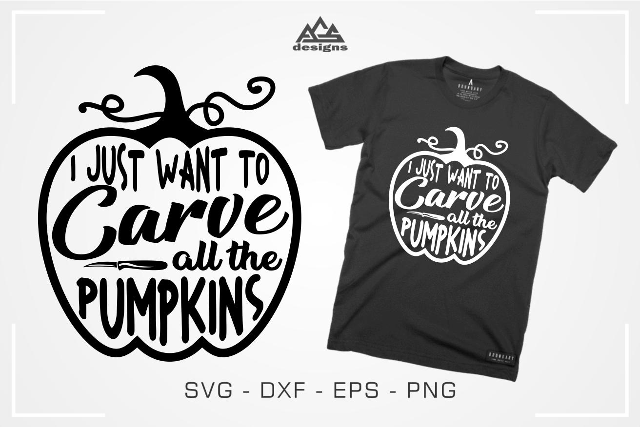 Carve All The Pumpkins Svg Design By Agsdesign Thehungryjpeg Com