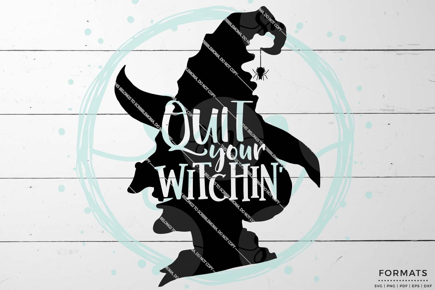 Quit Your Witchin Halloween Svg By Scribblemoma Graphics