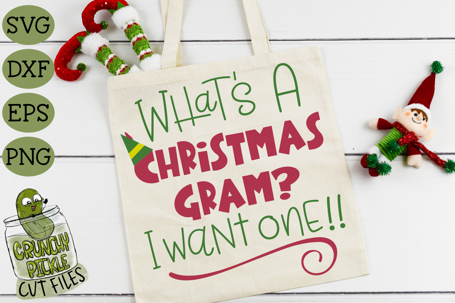Christmas Gram Elf Phrase Svg File By Crunchy Pickle
