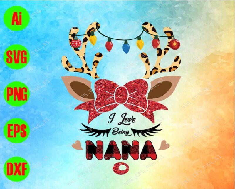 I Love Being Nana Svg Dxf Eps Png Digital Download By Svgkiak