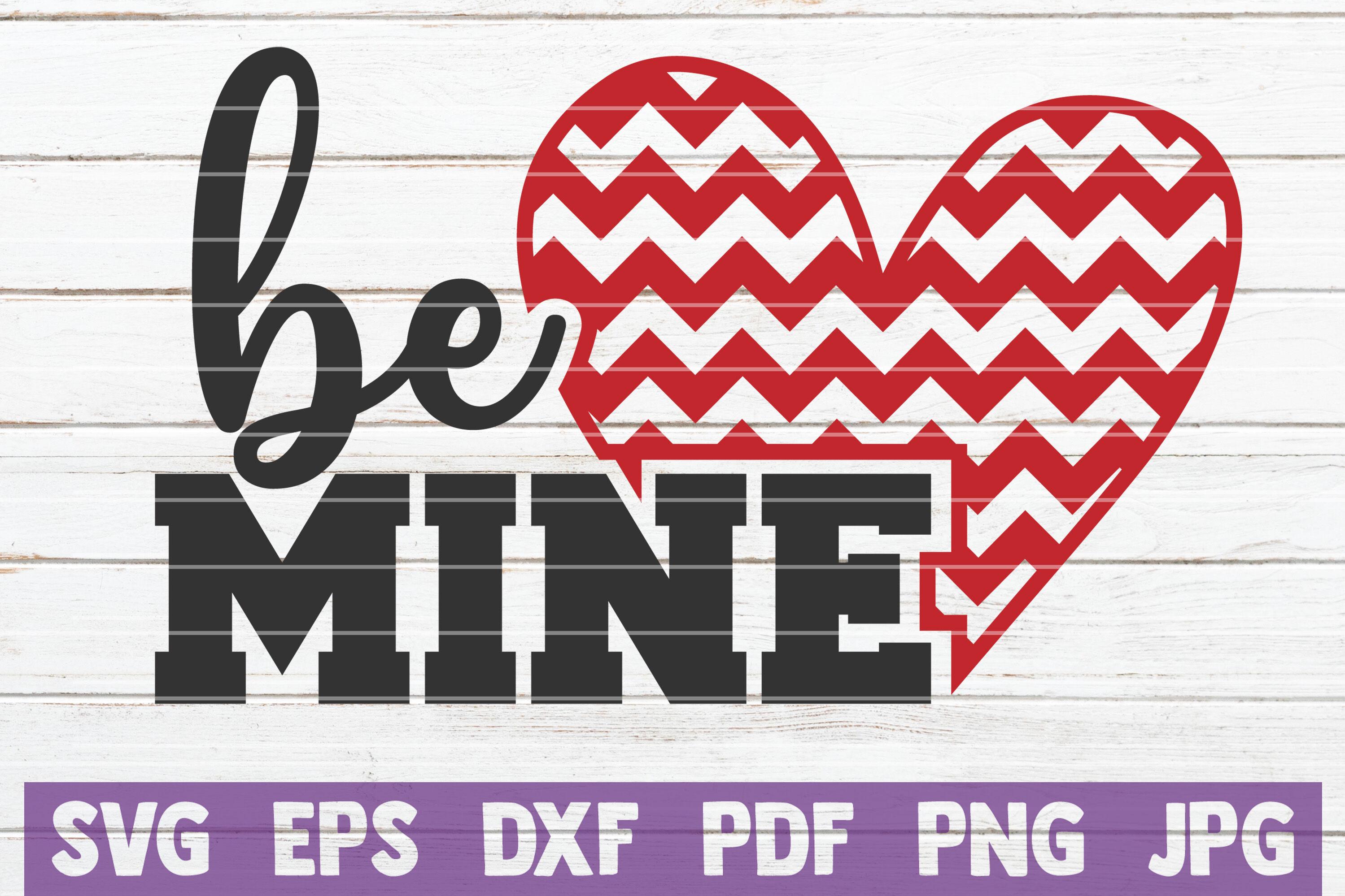 Be Mine Svg Cut File By Mintymarshmallows Thehungryjpeg Com